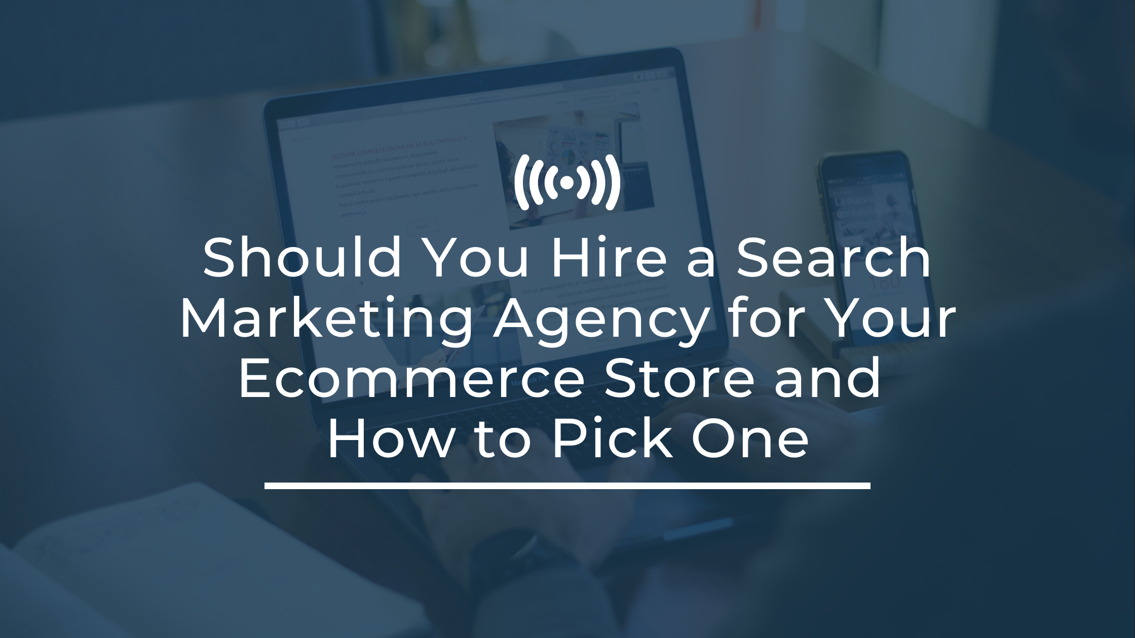 should-you-hire-search-marketing-agency